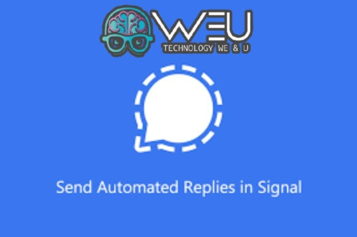 How to Send Automatic Responses in Signal App, 100% Working Trick-Techweu